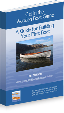 Get in the Wooden Boat Game A Guide for Building Your First Boat  (e-Book)