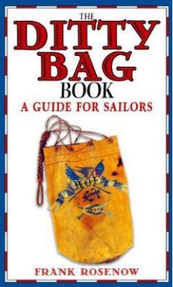 Ditty Bag Book: A Guide for Sailors
