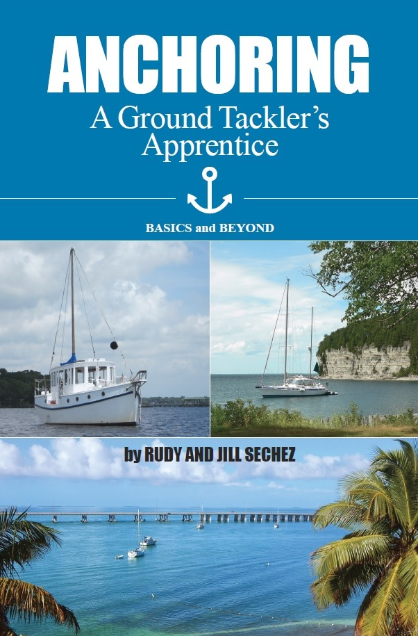 Anchoring: A Ground Tackler's Apprentice by Rudy and Jill Sechez