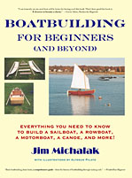Boatbuilding for Beginners by Jim Michalak