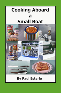 Cooking Aboard a Small Boat  by Paul Esterle