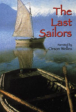 The Last Sailors  150 minute documetary narrated by Orson Welles DVD