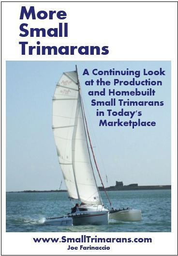 More Small Trimarans: A Continuing Look ay Production and Homebuilt Small Tris
