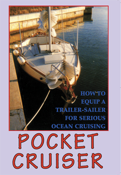 Pocket Cruiser: How To Equip a Trailer-Sailer for Serious Ocean Cruising