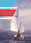 A Little Breeze to the West: Adventures of a Young Man's Single-Handed Voyage to Hawaii on his 15-foot Montgomery Sailboat by Michael Scott Mann