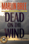 Dead on the Wind by Marlin Bree